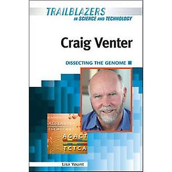 Craig Venter - ontrafeling van het genoom door Lisa Yount - 9781604136623 boek