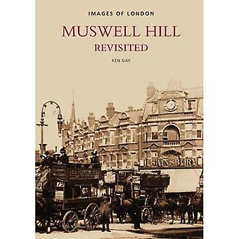 Muswell Hill Revisited (Images of England) (Images of England)