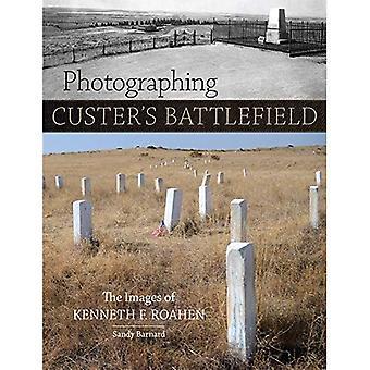 Fotografare Battlefield di Custer: le immagini di Kenneth F. Roahen