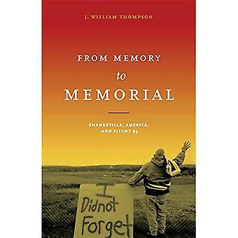From Memory to Memorial: Shanksville, America, and Flight 93 (Keystone Books(r))