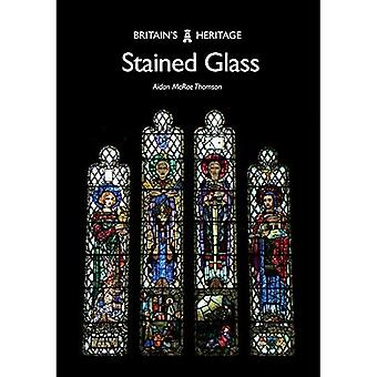 Stained Glass (Britain's Heritage Series)