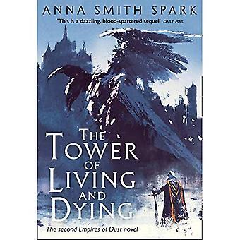 A torre de viver e morrer (impérios da poeira, livro 2) (impérios da poeira)