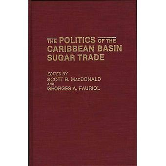 A política do comércio de açúcar da bacia do Caribe por MacDonald & B. Scott