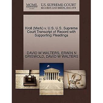 Marca Kroll v. Estados Unidos Estados Unidos Suprema Corte transcripción del registro con el apoyo de escritos por WALTERS y DAVID W