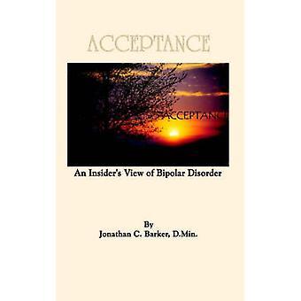Ein Insider-Blick auf bipolare Störung von Barker & Jonathan C. Akzeptanz