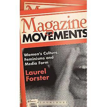 Revue mouvements par Forster & Laurel