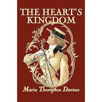 Hjärtan kungariket av Maria Thompson Daviess Fiction klassiker litterära av Daviess & Maria Thompson