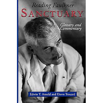 Reading Faulkner Sanctuary by Arnold & Edwin T.