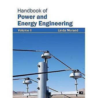 Handbuch der Kraft und Energie Engineering Volumen II von Morand & Linda