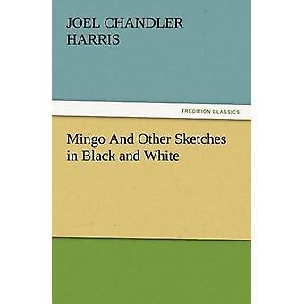 Mingo og andre tegninger i sort / hvid af Harris & Joel Chandler