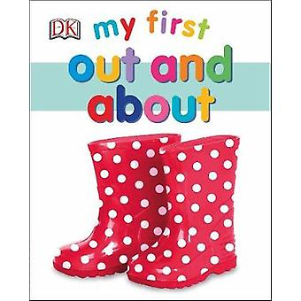 My First Out and About by DK - 9780241281505 Book