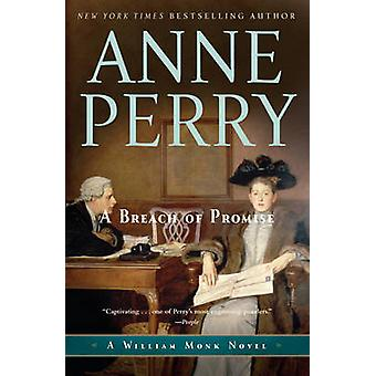 A Breach of Promise by Anne Perry - 9780345523747 Book