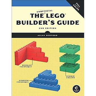 The Unofficial LEGO Builder's Guide by Allan Bedford - 9781593274412