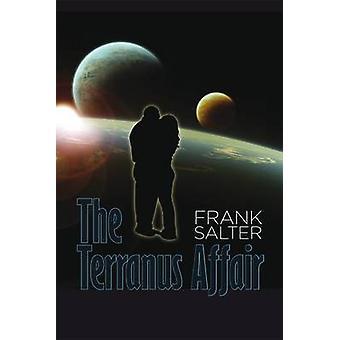 The Terranus Affair by Frank Salter - 9781907732768 Book
