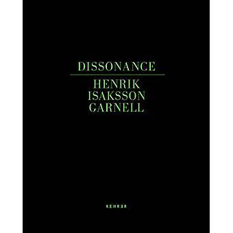 Dissonance by Henrik Isaksson Garnell - 9783868285093 Book
