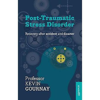 Posttraumatiskt stressyndrom av Kevin Gournay