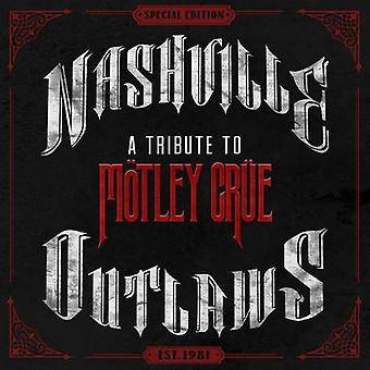 Nashville Outlaws: A Tribute to Motley Crue - Nashville Outlaws: A Tribute to Motley Crue [CD] USA import