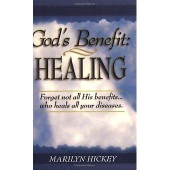 God's Benefit - Healing by Marilyn Hickey - 9780892742288 Book