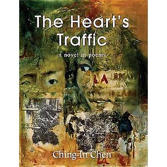 Heart's Traffic by Ching-In Chen - 9780980040722 Book