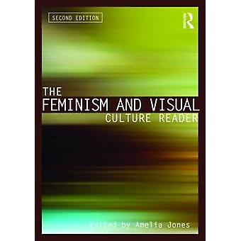 Feminism and Visual Culture Reader