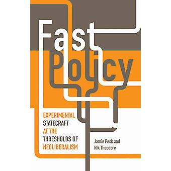 Fast Policy by Jamie Peck