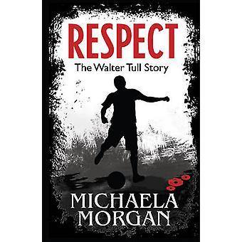Respect by Michaela Morgan & Illustrated by Karen Donnelly