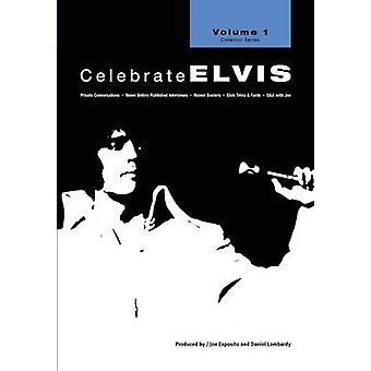 Celebrate Elvis  Volume 1 by Esposito & Joe