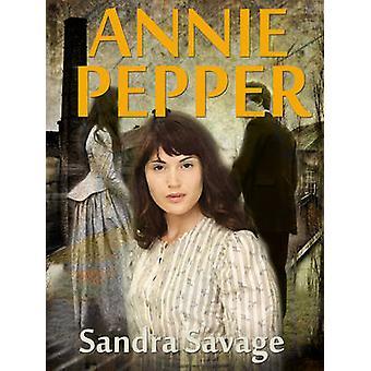 Annie Pepper by SAVAGE & SANDRA