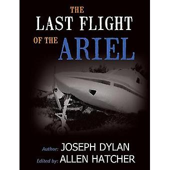 The Last Flight of the Ariel by Dylan & Joseph