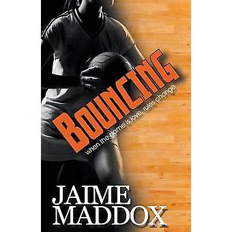 Bouncing by Maddox & Jaime