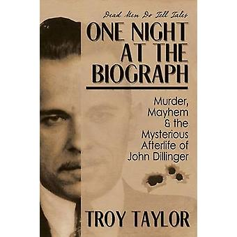 One Night at the Biograph by Taylor & Troy