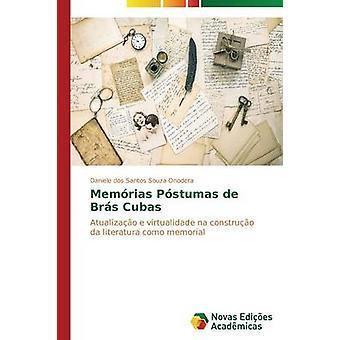 Memrias Pstumas de Brs Cubas by Onodera Daniele dos Santos Souza