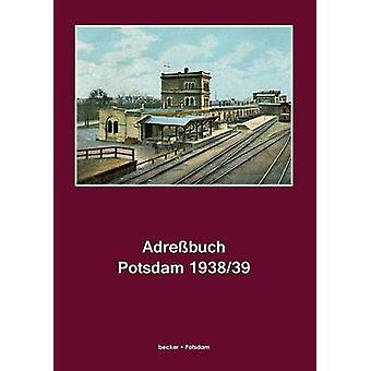 Adrebuch Potsdam 193839 by Becker & KlausD.