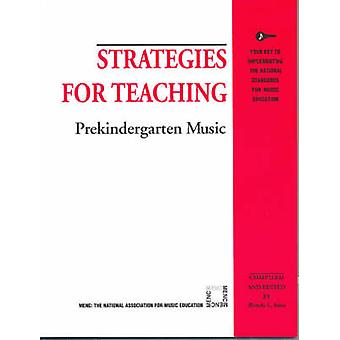 Strategies for Teaching Prekindergarten Music by Sims & Wendy L.