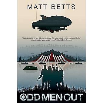 Odd Men Out by Betts & Matt