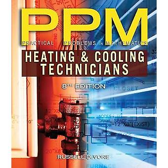 Practical Problems in Mathematics for Heating and Cooling Technicians by Russell DeVore