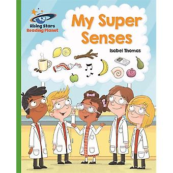 Reading Planet  My Super Senses  Green Galaxy by Isabel Thomas