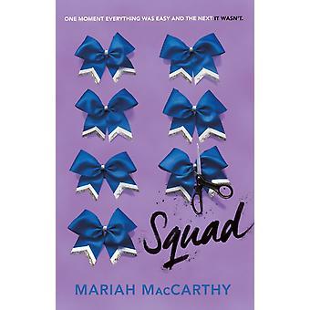 Squad par Mariah MacCarthy