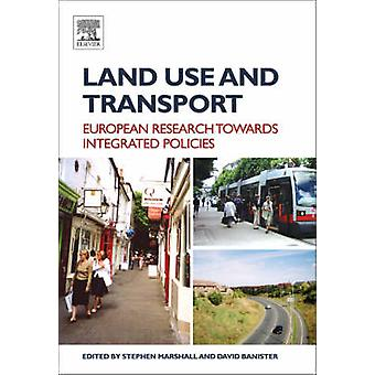 Land Use and Transport - European Perspectives on Integrated Policies