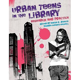 Urban Teens in the Library - Research and Practice - 9780838910153 Book