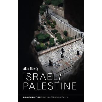 Israel / Palestine by Alan Dowty - 9781509520770 Book