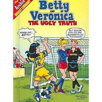 Betty and Veronica in the Ugly Truth - . by Nelson Ribeiro - 978159961