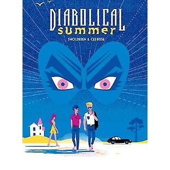 Diabolical Summer by Diabolical Summer - 9781684054251 Book