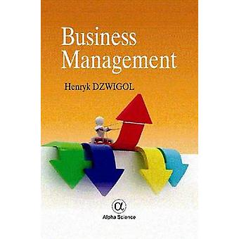 Business Management by Henryk Dzwigol - 9781842659625 Book