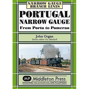 Portugal Narrow Gauge by John Organ - 9781906008673 Book