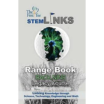 The First Tee Legacy Course Back Nine Range Book by Marc Watson - Rya