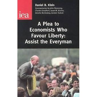 A Plea to Economists Who Favour Liberty - Assist the Everyman by Danie