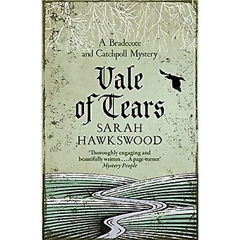 Vale of Tears - A Bradecote and Catchpoll Mystery by Sarah Hawkswood -
