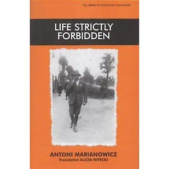 Life Strictly Forbidden by Antoni Marianowicz - 9780853035022 Book