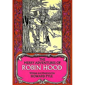 The Merry Adventures of Robin Hood (New edition) by Howard Pyle - 978